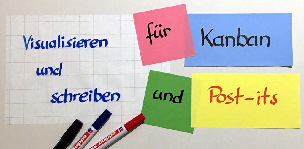 Workshop - Training - Visualisieren und schreiben für Kanban und Post-its