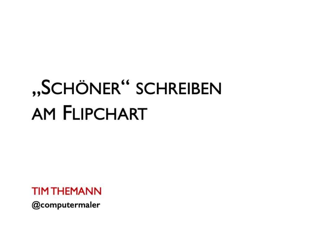 """""""Schöner"""" schreiben am Flipchart (1)"""